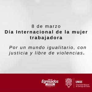 #8M DÍA INTERNACIONAL DE LA MUJER TRABAJADORA