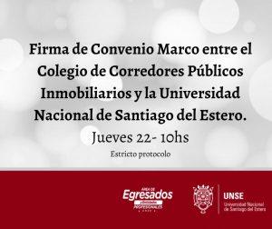 Firma de Convenio Marco entre el Colegio de Corredores Públicos Inmobiliarios y la Universidad Nacional de Santiago del Estero.