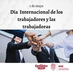 1 de mayo- Día Internacional de los trabajadores y las trabajadoras