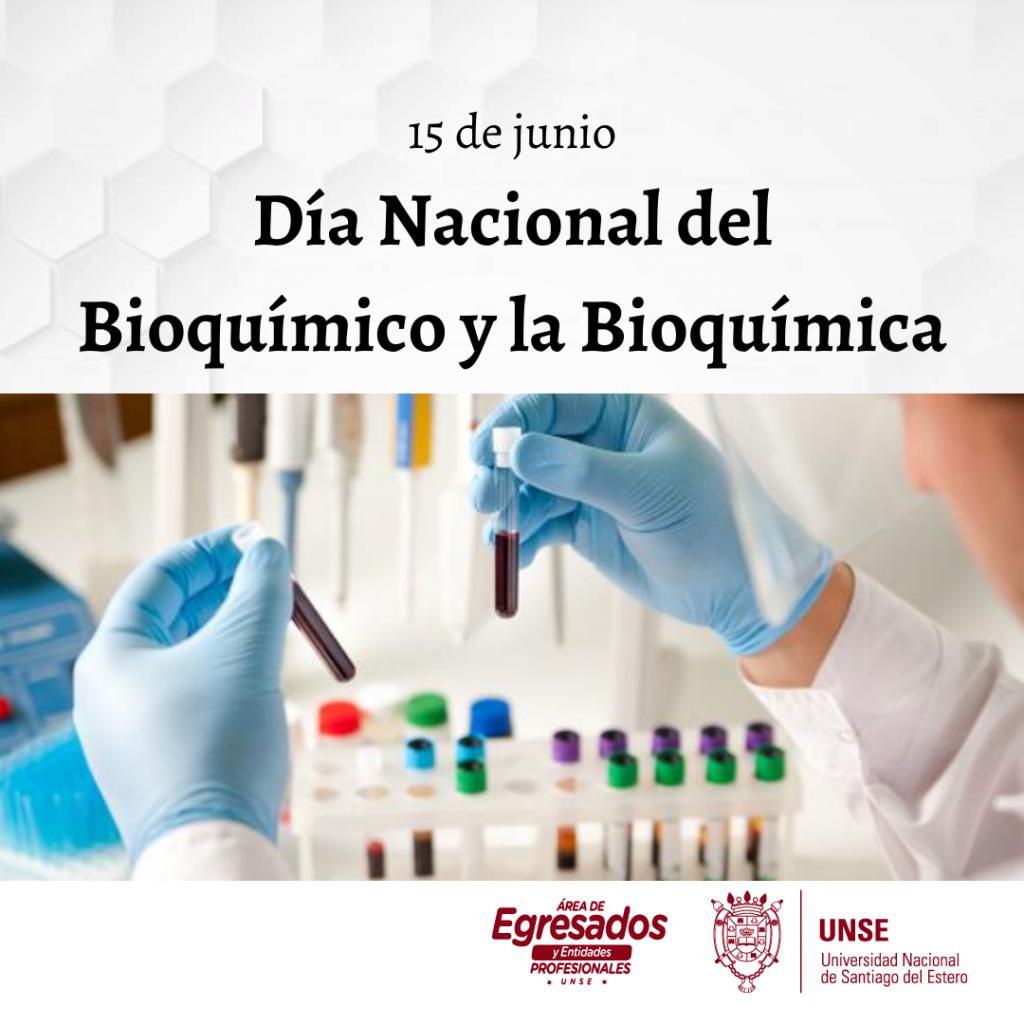 🔖15 de junio- Día Nacional del Bioquímico y la Bioquímica💉🩸