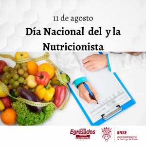 🔰11 de agosto- Día del Nutricionista y la Nutricionista en Argentin