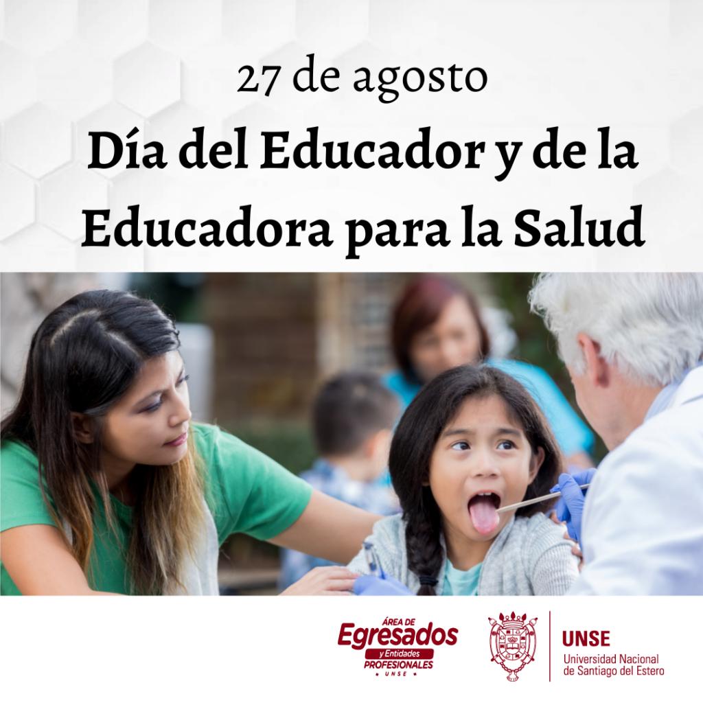 🔰 27 de agosto – Día del Educador y la Educadora para la Salud